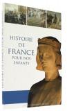 Histoire de France —  pour nos enfants