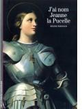 J'ai nom Jeanne la Pucelle