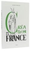 Création de la France — La Patrie