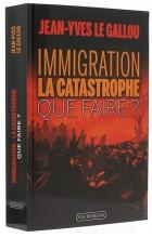 Immigration: la catastrophe