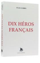 Dix héros français