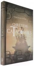 Chrétiens des catacombes 6
