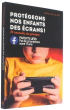 Protégeons nos enfants   des écrans!