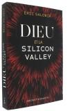 Dieu et la Silicon Valley