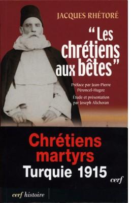 « Les chrétiens aux bêtes »