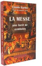 La messe:   une forêt de symboles