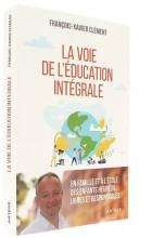 La voie de l'éducation intégrale