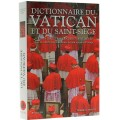 Dictionnaire du Vatican et du Saint Siège