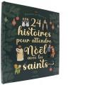 24 histoires pour attendre Noël avec les saints