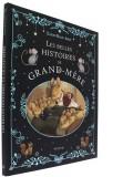 Les belles histoires —  de grand-mère