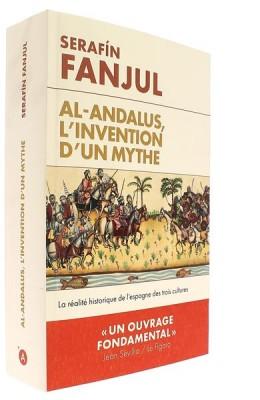Al-Andalous,   l'invention d'un mythe