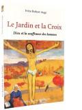 Le Jardin et la Croix