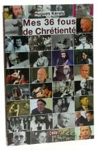 Mes 36 fous de chrétienté