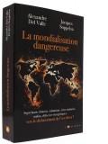 La mondialisation dangereuse