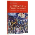 Le triomphe du christianisme
