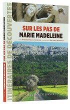 Sur les pas de Marie Madeleine