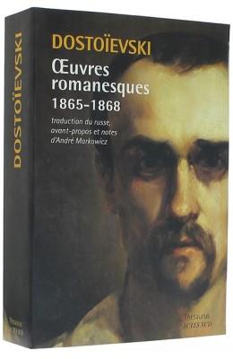 Œuvres romanesques III (1865-1868)