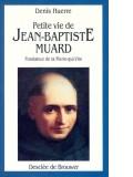 Petite vie de Jean-Baptiste Muard