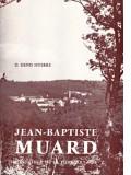 Jean-Baptiste Muard, fondateur de la...
