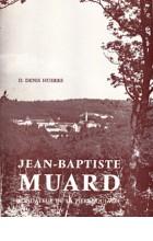 Jean-Baptiste Muard, fondateur de la Pierre-Qui-Vire
